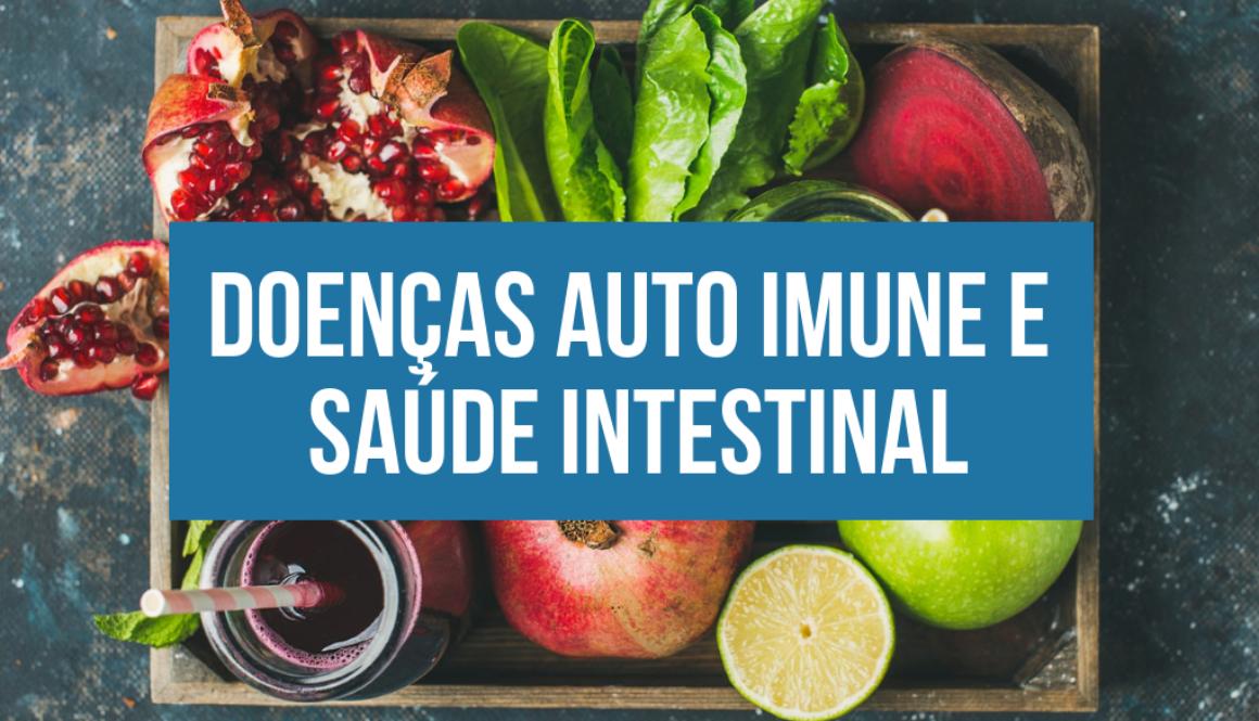 Doenças auto imune e saúde intestinal