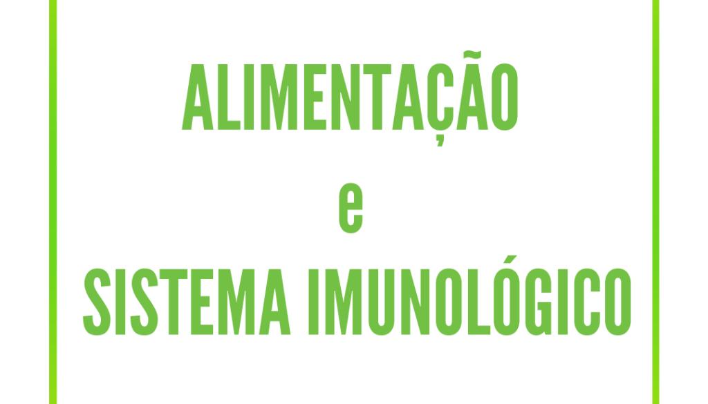 Alimentação e Sistema Imunológico