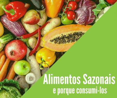 Alimentos Sazonais e porque consumi-los