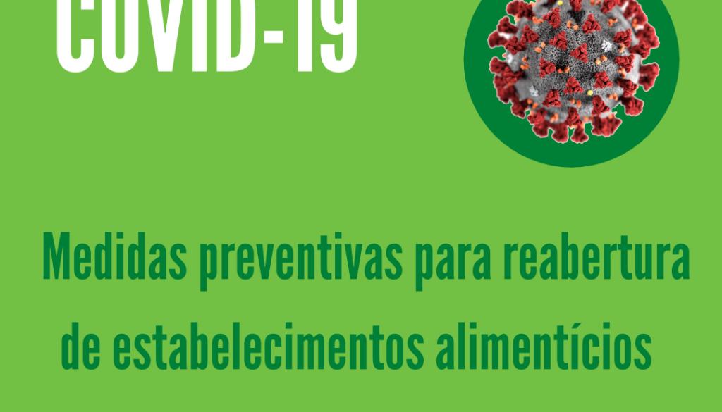 COVID-19 e medidas preventivas para a reabertura de estabelecimentos alimentícios